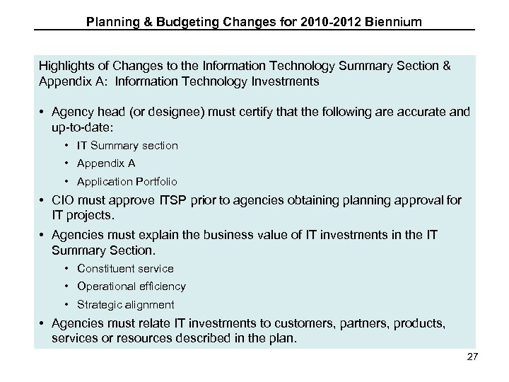 Planning & Budgeting Changes for 2010 -2012 Biennium Highlights of Changes to the Information