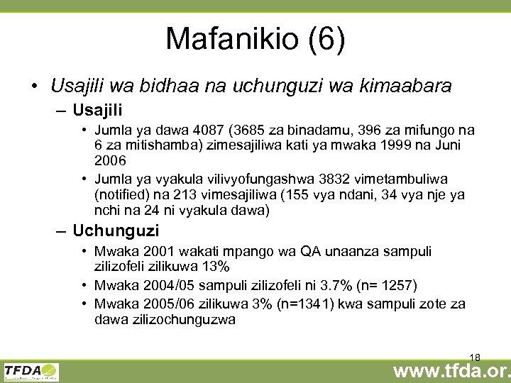 Mafanikio (6) • Usajili wa bidhaa na uchunguzi wa kimaabara – Usajili • Jumla