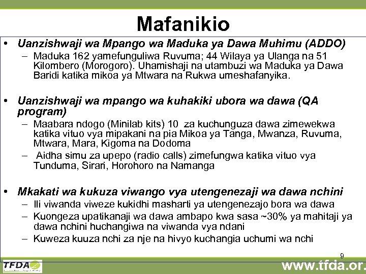 Mafanikio • Uanzishwaji wa Mpango wa Maduka ya Dawa Muhimu (ADDO) – Maduka 162
