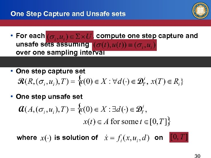 One Step Capture and Unsafe sets • For each , compute one step capture