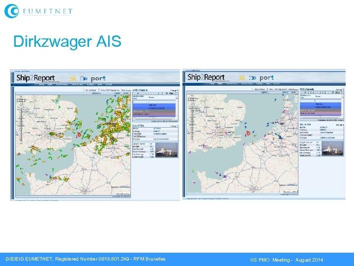 Dirkzwager AIS GIE/EIG EUMETNET, Registered Number 0818. 801. 249 - RPM Bruxelles US PMO