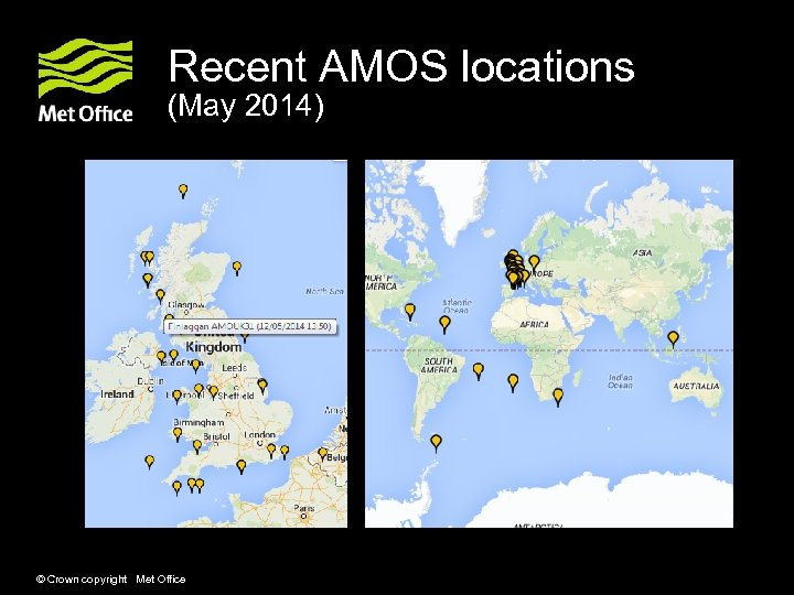 Recent AMOS locations (May 2014) © Crown copyright Met Office