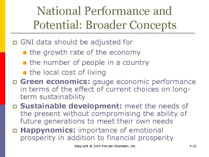 National Performance and Potential: Broader Concepts p p GNI data should be adjusted for