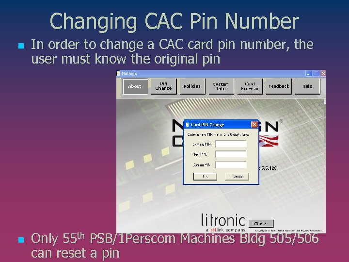 Changing CAC Pin Number n n In order to change a CAC card pin