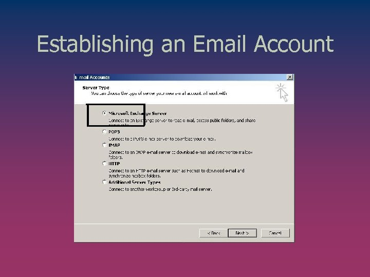 Establishing an Email Account