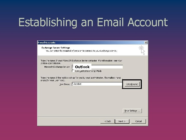 Establishing an Email Account Outlook