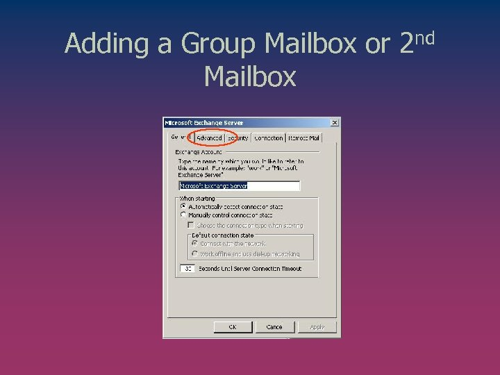 Adding a Group Mailbox or 2 nd Mailbox