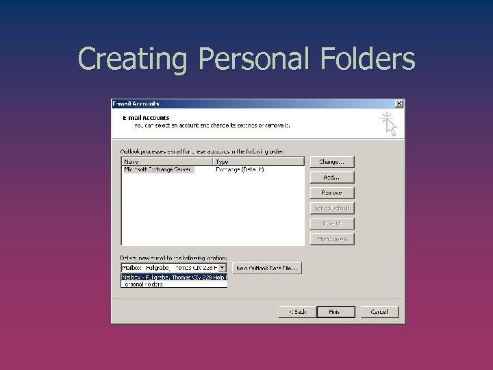 Creating Personal Folders