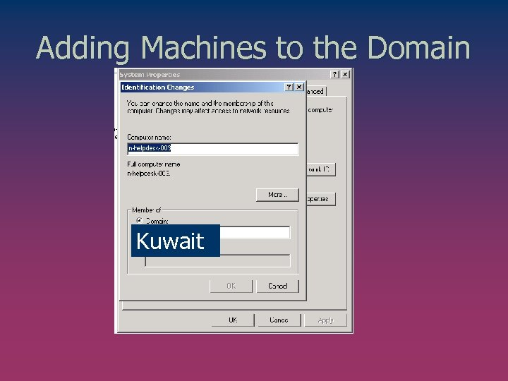 Adding Machines to the Domain Kuwait