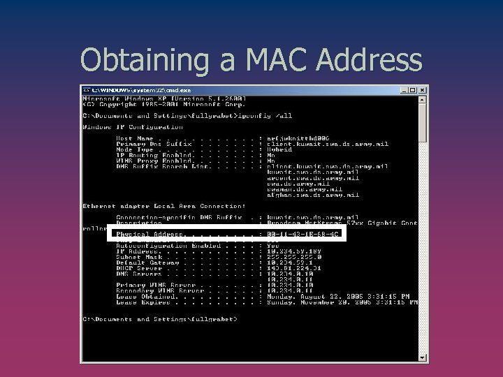 Obtaining a MAC Address