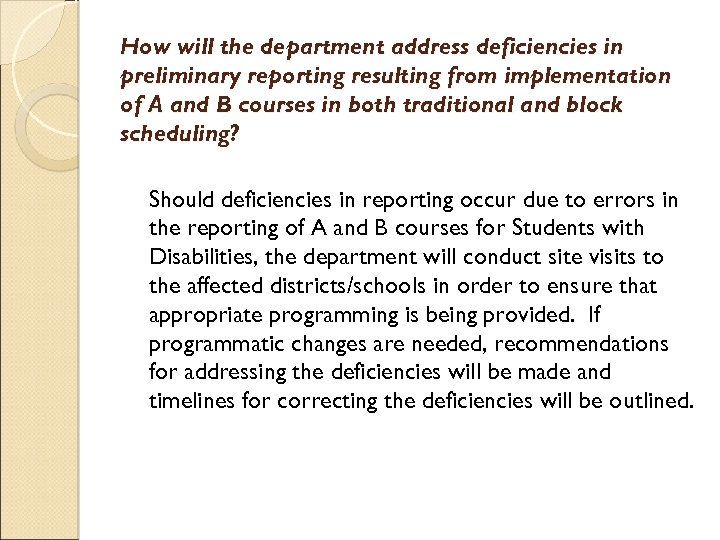 How will the department address deficiencies in preliminary reporting resulting from implementation of