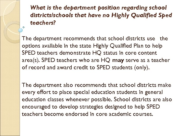 What is the department position regarding school districts/schools that have no Highly Qualified Sped