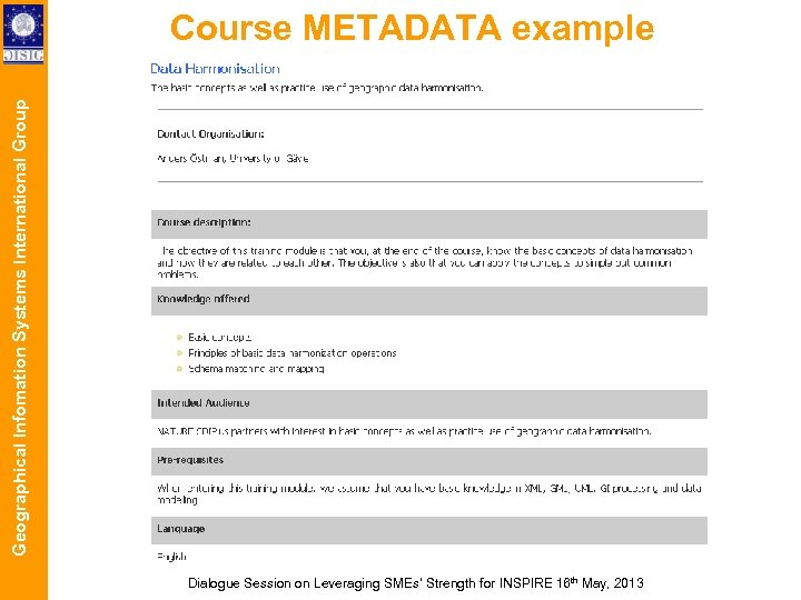 Geographical Infomation Systems International Group Course METADATA example Dialogue Session on Leveraging SMEs' Strength