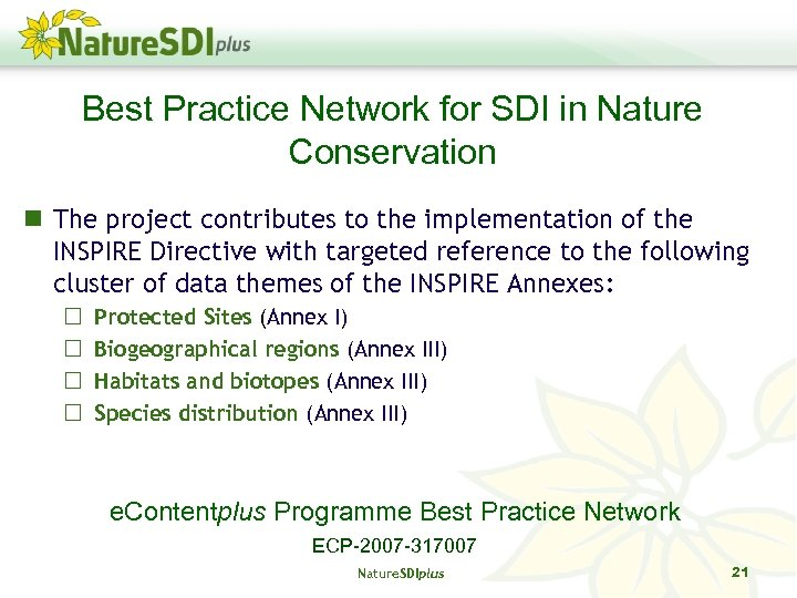 Best Practice Network for SDI in Nature Conservation The project contributes to the implementation