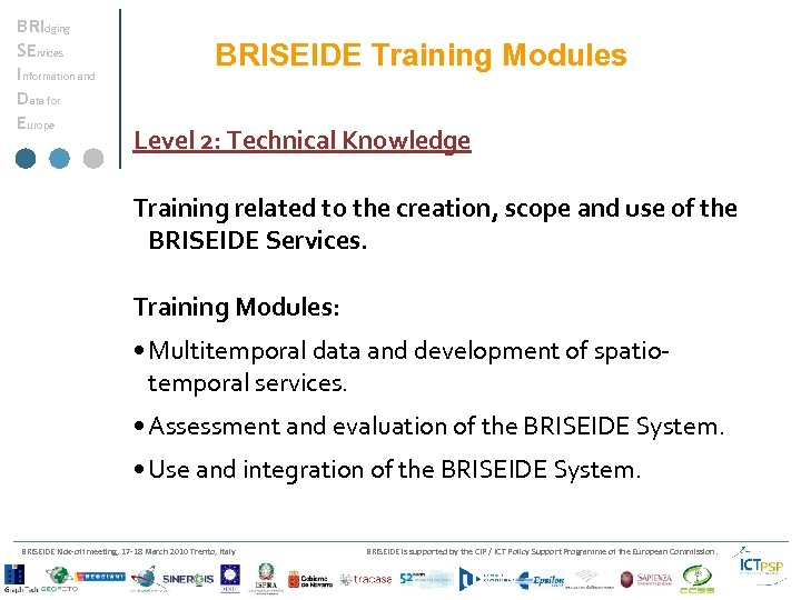 BRIdging SErvices Information and Data for Europe BRISEIDE Training Modules Level 2: Technical Knowledge