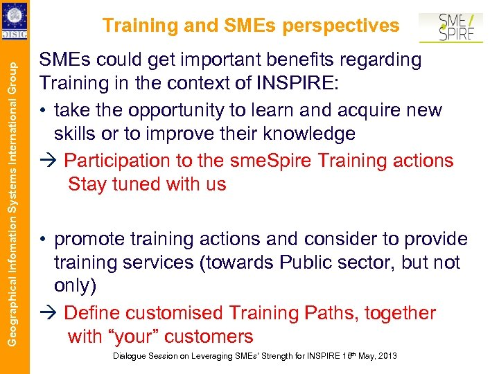 Geographical Infomation Systems International Group Training and SMEs perspectives SMEs could get important benefits