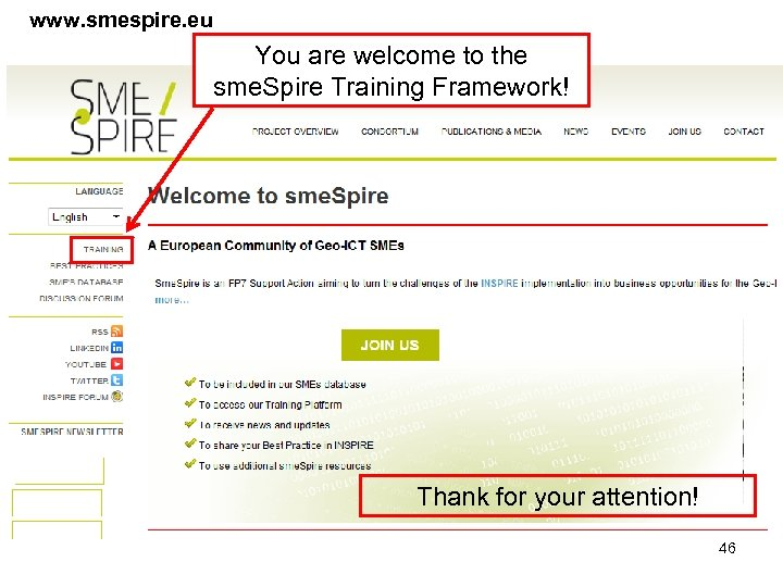 www. smespire. eu You are welcome to the sme. Spire Training Framework! Thank for