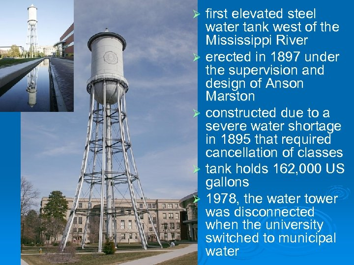 first elevated steel water tank west of the Mississippi River Ø erected in 1897