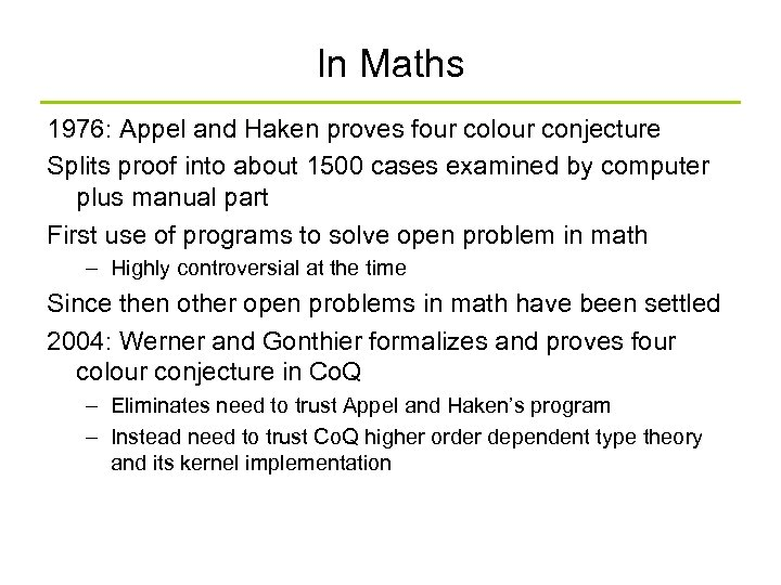 In Maths 1976: Appel and Haken proves four colour conjecture Splits proof into about