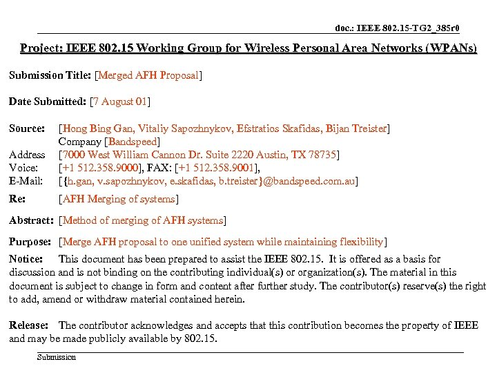 doc. : IEEE 802. 15 -TG 2_385 r 0 Project: IEEE 802. 15 Working