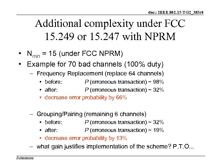 doc. : IEEE 802. 15 -TG 2_385 r 0 Additional complexity under FCC 15.
