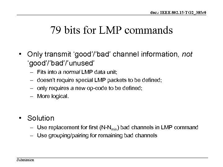 doc. : IEEE 802. 15 -TG 2_385 r 0 79 bits for LMP commands