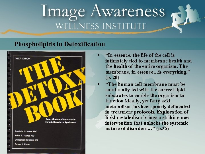 "Phospholipids in Detoxification • • ""In essence, the life of the cell is intimately"