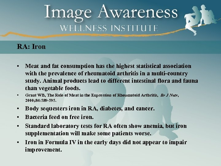 RA: Iron • Meat and fat consumption has the highest statistical association with the