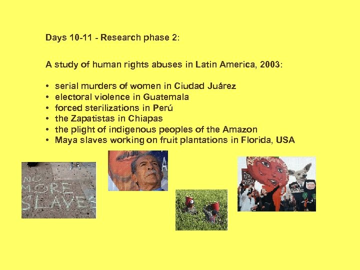 Days 10 -11 - Research phase 2: A study of human rights abuses in