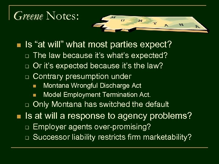 """Greene Notes: n Is """"at will"""" what most parties expect? q q q The"""