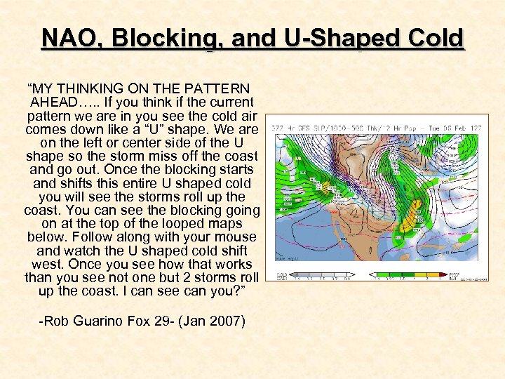 """NAO, Blocking, and U-Shaped Cold """"MY THINKING ON THE PATTERN AHEAD…. . If you"""