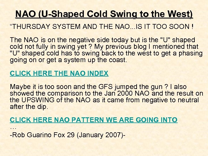 """NAO (U-Shaped Cold Swing to the West) """"THURSDAY SYSTEM AND THE NAO. . ."""