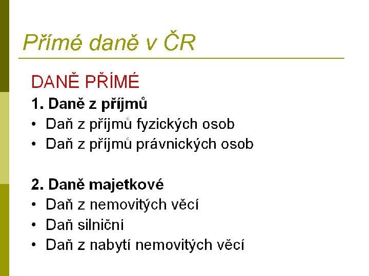 Přímé daně v ČR
