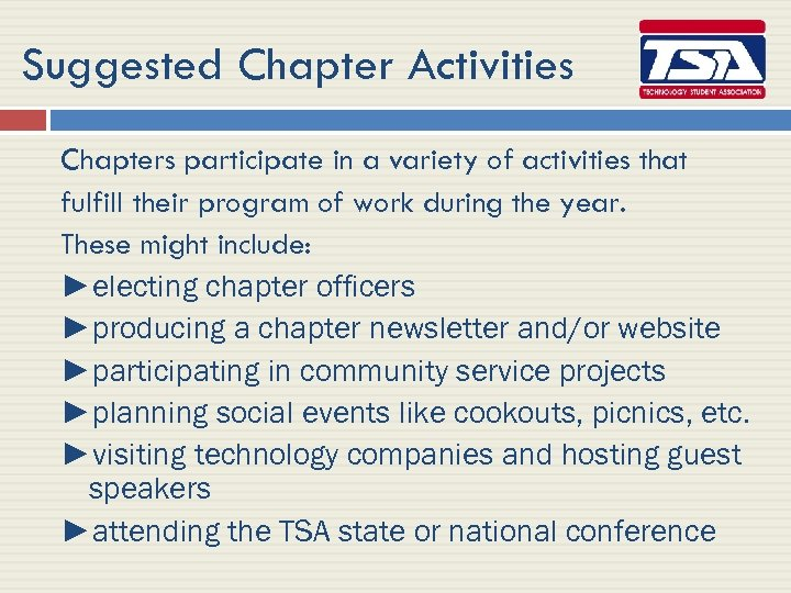 Suggested Chapter Activities Chapters participate in a variety of activities that fulfill their program