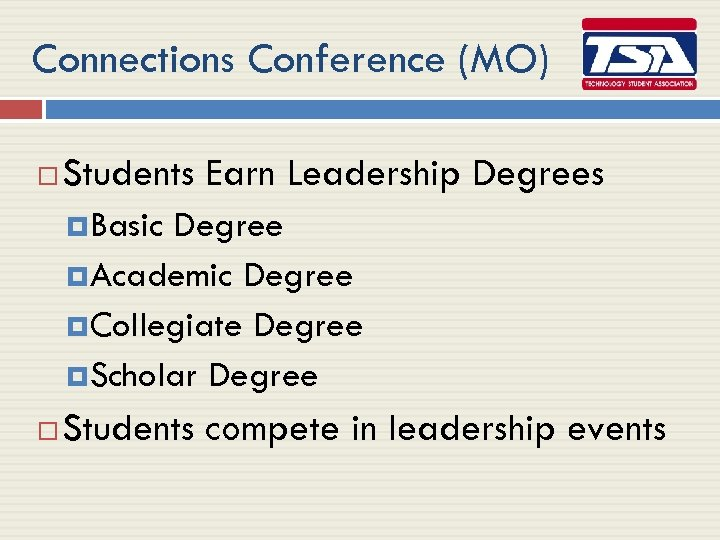 Connections Conference (MO) Students Earn Leadership Degrees Basic Degree Academic Degree Collegiate Degree Scholar