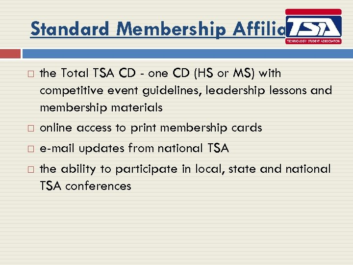 Standard Membership Affiliation the Total TSA CD - one CD (HS or MS) with