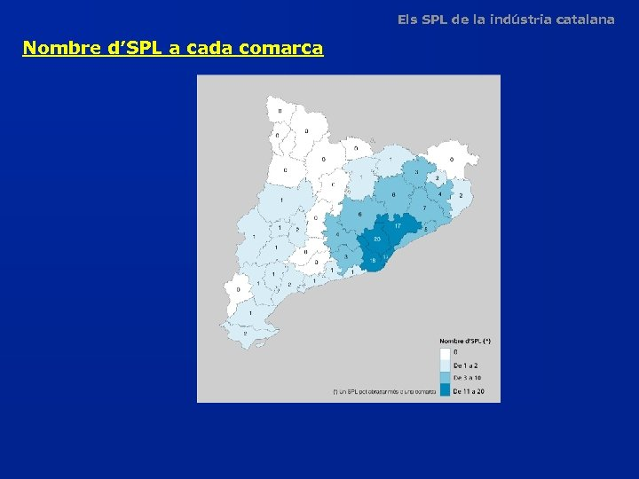 Els SPL de la indústria catalana Nombre d'SPL a cada comarca