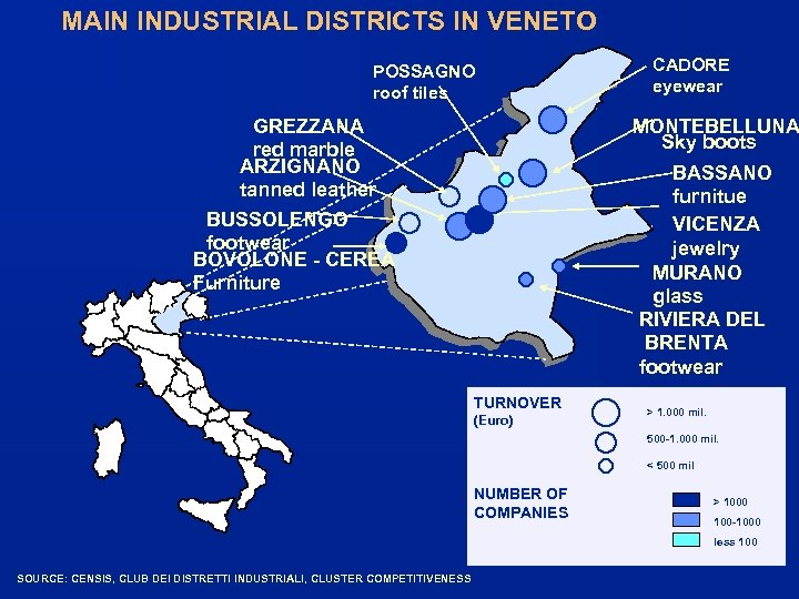 MAIN INDUSTRIAL DISTRICTS IN VENETO POSSAGNO roof tiles GREZZANA red marble ARZIGNANO tanned leather