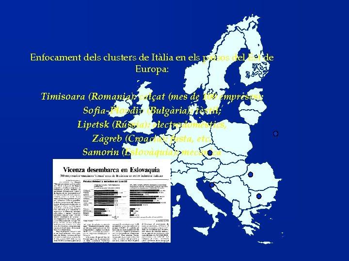 Enfocament dels clusters de Itàlia en els països del Est de Europa: Timisoara (Romania):