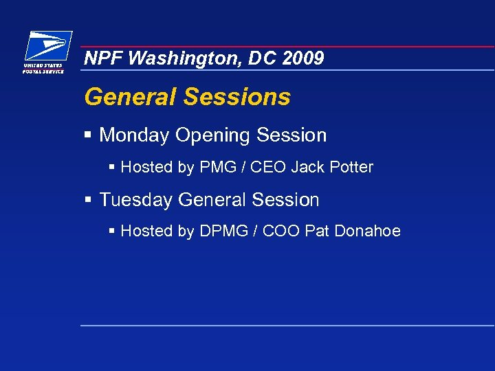 NPF Washington, DC 2009 General Sessions § Monday Opening Session § Hosted by PMG