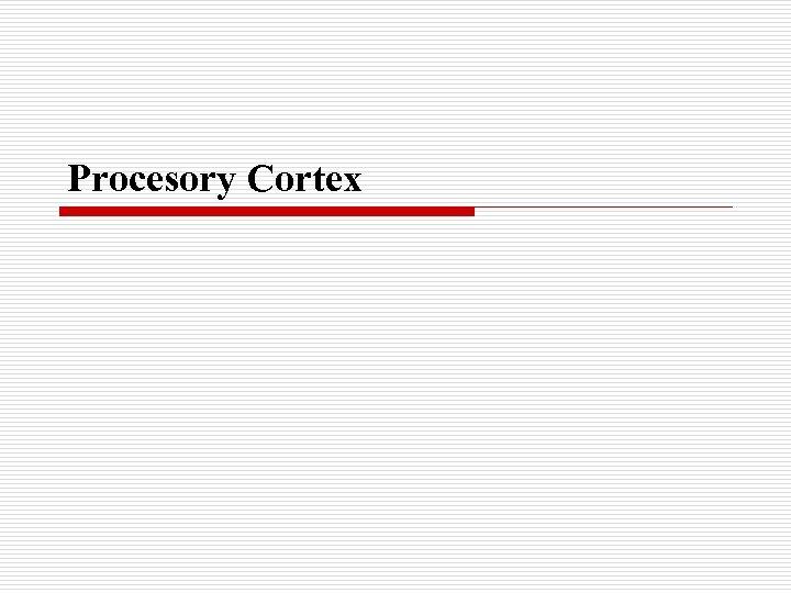 Procesory Cortex