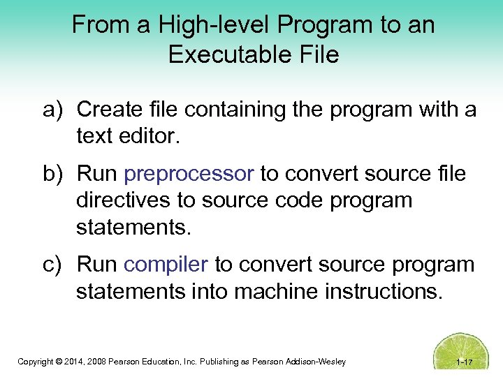 From a High-level Program to an Executable File a) Create file containing the program