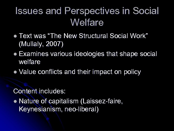"Issues and Perspectives in Social Welfare l Text was ""The New Structural Social Work"""