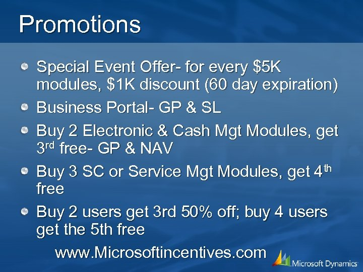 Promotions Special Event Offer- for every $5 K modules, $1 K discount (60 day