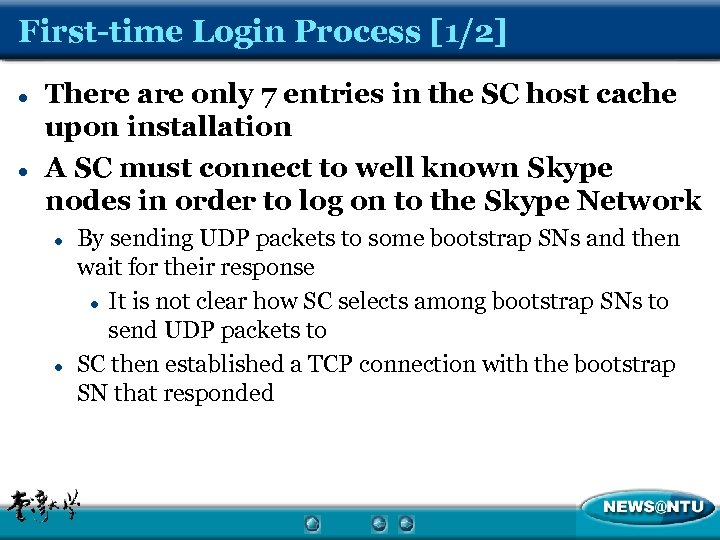 First-time Login Process [1/2] l l There are only 7 entries in the SC