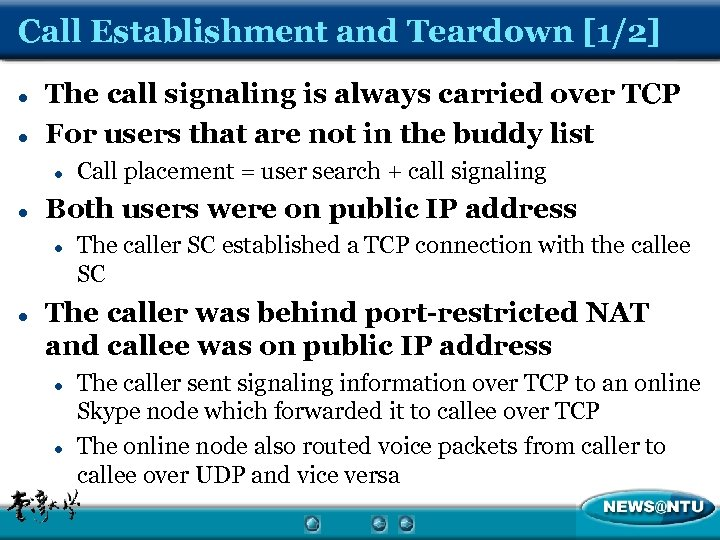 Call Establishment and Teardown [1/2] l l The call signaling is always carried over