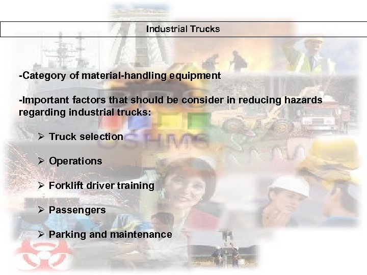 Industrial Trucks -Category of material-handling equipment -Important factors that should be consider in reducing