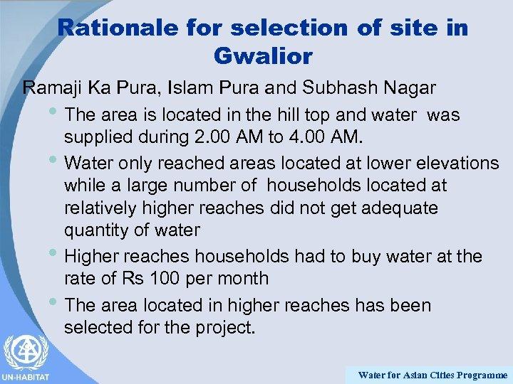 Rationale for selection of site in Gwalior Ramaji Ka Pura, Islam Pura and Subhash
