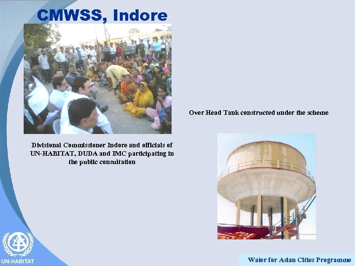 CMWSS, Indore Over Head Tank constructed under the scheme Divisional Commissioner Indore and officials