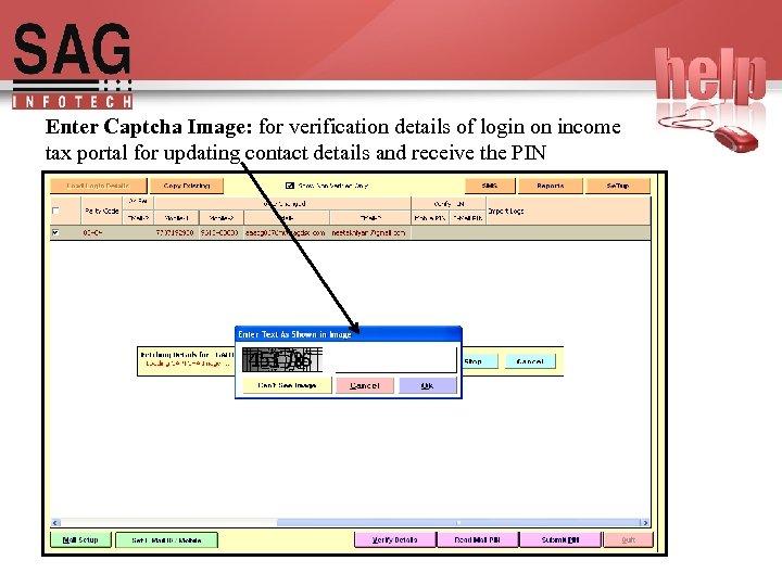 Enter Captcha Image: for verification details of login on income tax portal for updating